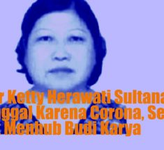 dr Ketty Meninggal Dunia Positif Corona, Sempat Rawat Menhub Budi Karya